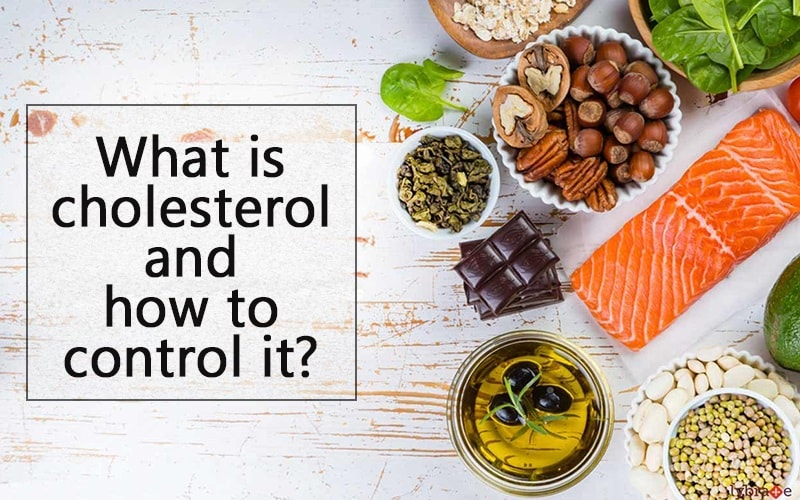 What is Cholesterol and How to Control it