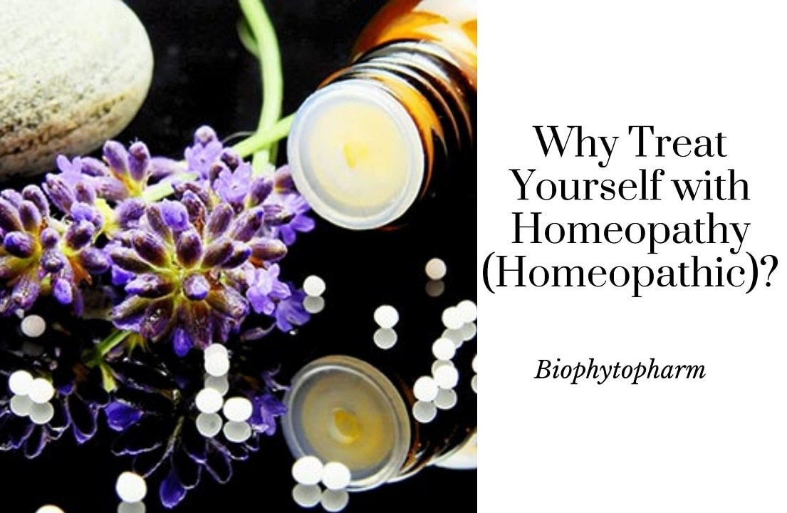 Why Treat Yourself with Homeopathy (Homeopathic)