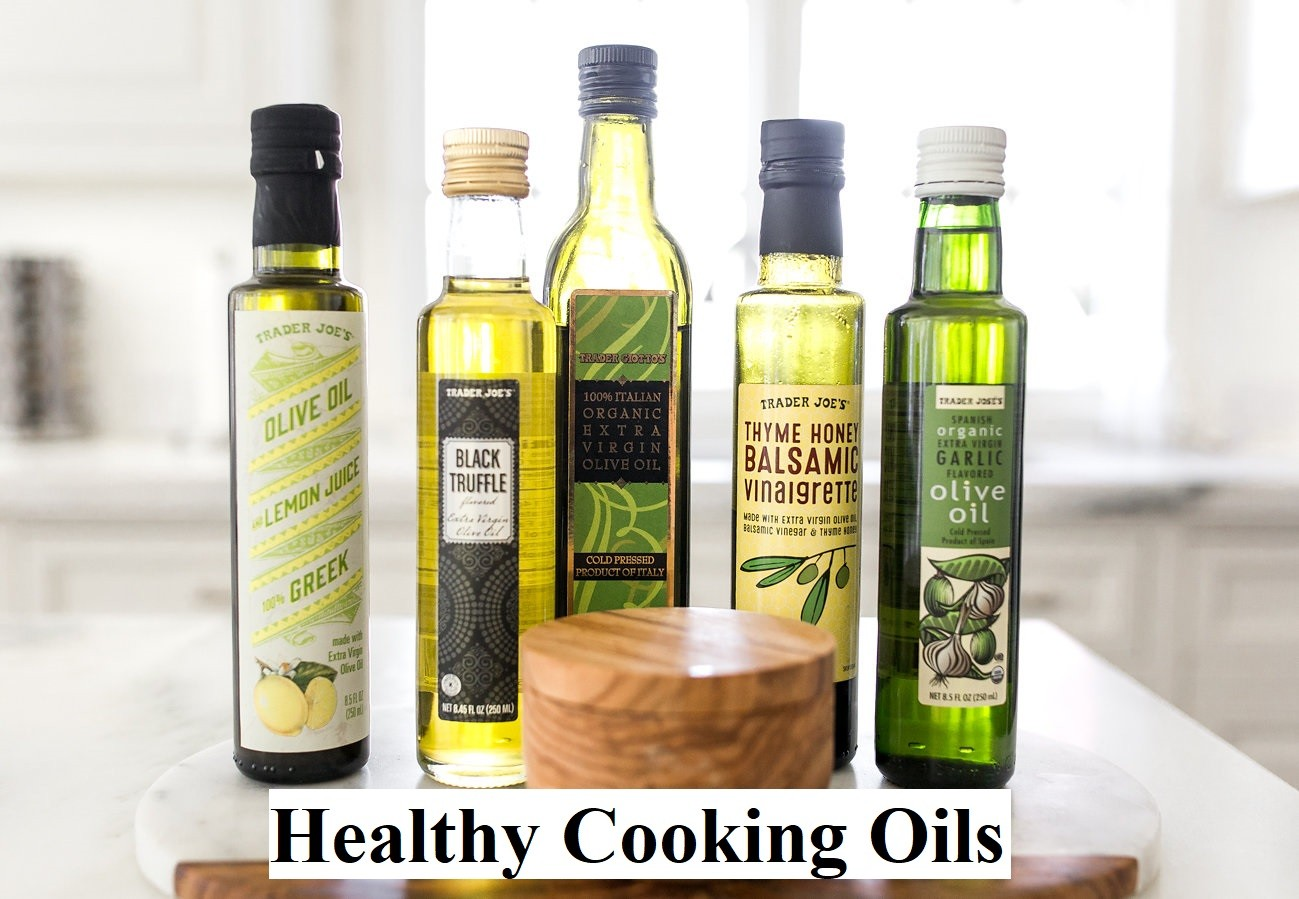 Healthy Cooking Oils