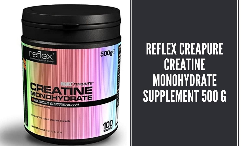 Reflex Creapure Creatine Monohydrate Supplement 500 g