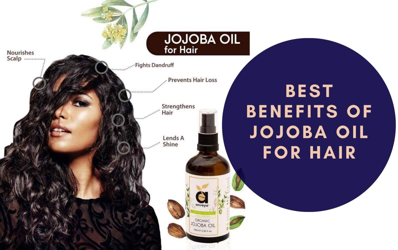 Best Benefits of Jojoba Oil for Hair