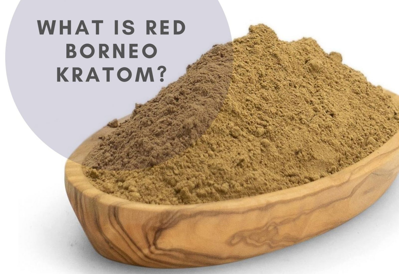 What is Red Borneo Kratom?