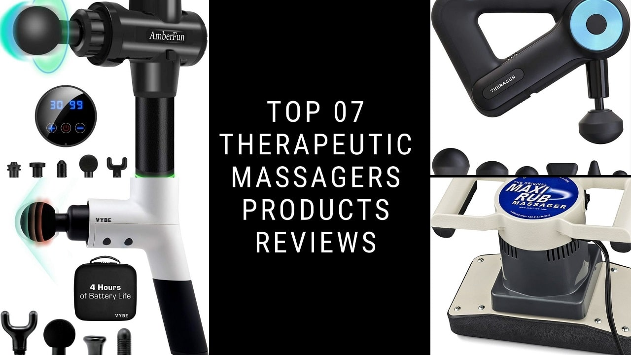 Top 07 Therapeutic Massagers Products Reviews