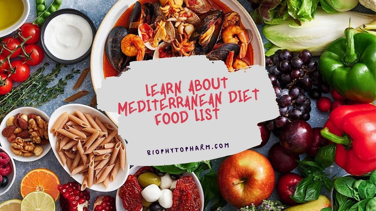 Learn About Mediterranean Diet Food List