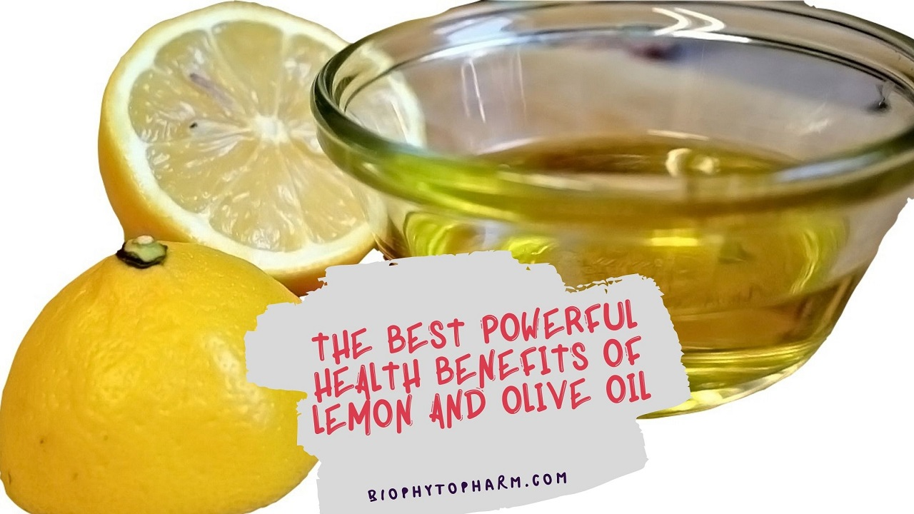 The Best powerful Health Benefits of Lemon And Olive Oil